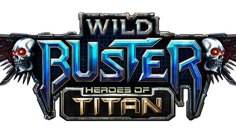 Wild Buster Heroes of Titan
