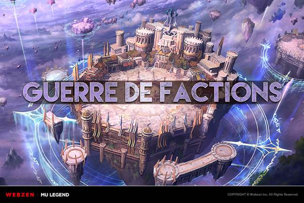 MU Legend - Les Guerres de Factions