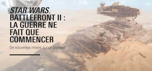 Star Wars Battlefront 2 - Bilan et mises à jour à venir