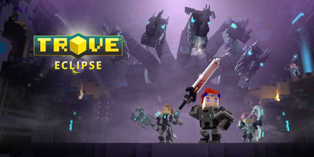Trove-eclipse